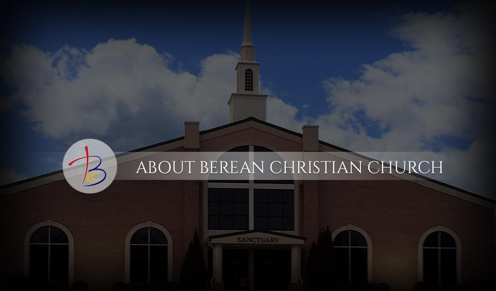 About Berean Christian Church