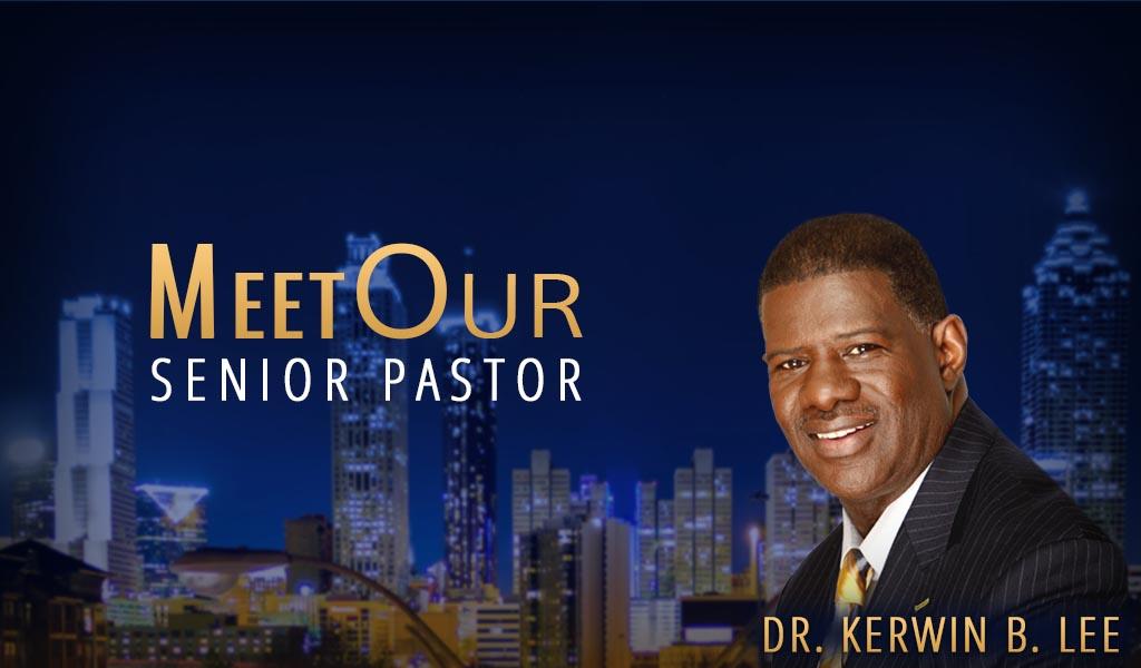 Senior Pastor Dr. Kerwin B. Lee - Berean Christian Church