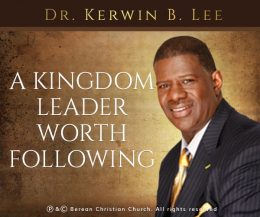 A Kingdom Leader Worth Following