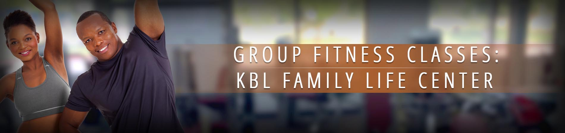 Kerwin B. Lee Family Life Center Fitness Class Schedules