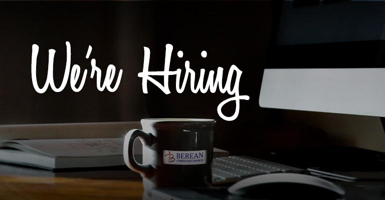 Berean Christian Church Job Openings