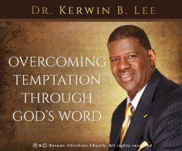 Overcoming Temptation Through God's Word