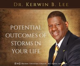 Potential Outcomes of Storms in Your Life