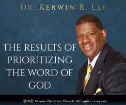 The Results of Prioritizing the Word of God