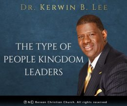 The Type of People Kingdom Leaders