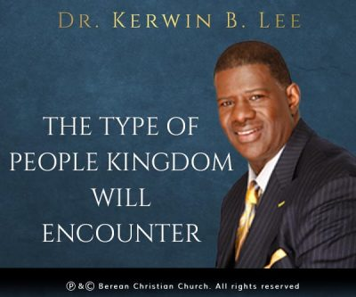 The Type of People Kingdom Will Encounter