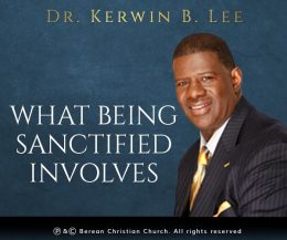 What Being Sanctified Involves