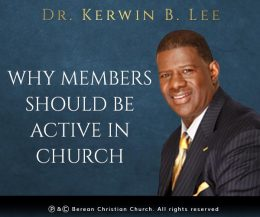 Why Members Should Be Active in Church