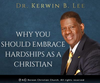 Why You Should Embrace Hardships As a Christian