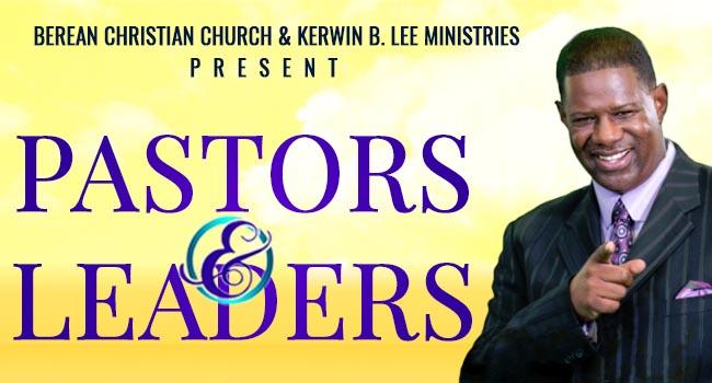 Berean Christian Church Pastors & Leaders Conference