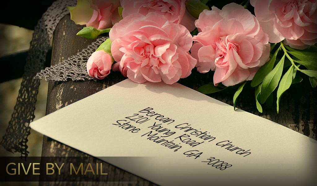 Berean Christian Church - Give By Mail